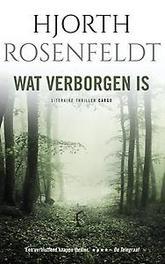 Wat verborgen is. de bergmankronieken, Rosenfeldt, Hjorth, Paperback