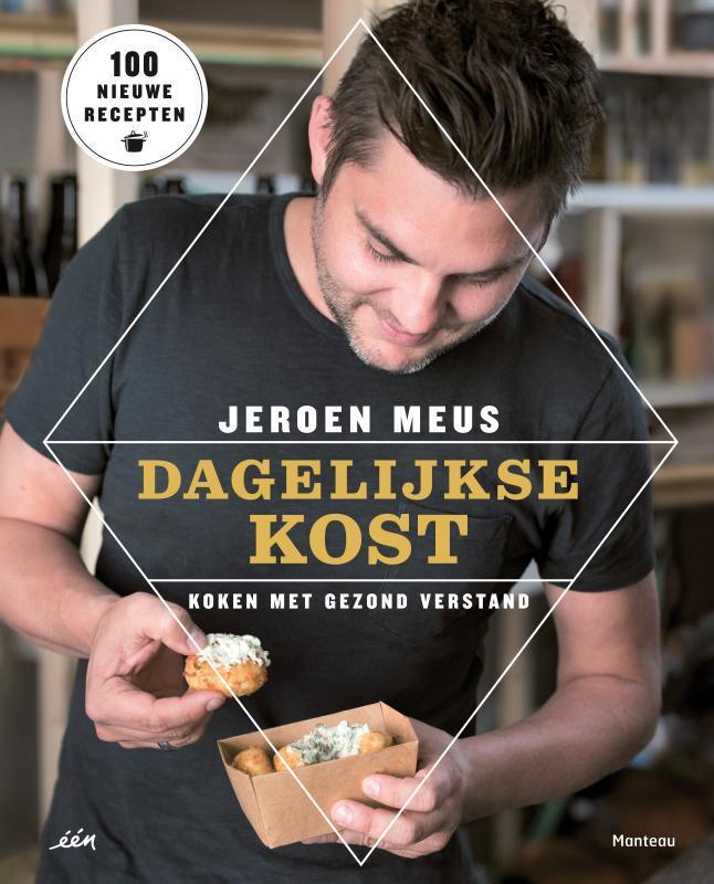Dagelijkse kost koken met gezond verstand, Meus, Jeroen, Hardcover