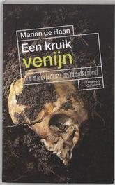 Een kruik venijn een middeleeuws misdaadverhaal, HAAN DE M, Paperback