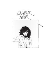 CAHIER NOIR 01. CAHIER NOIR