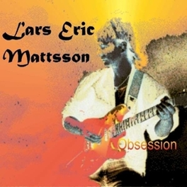 OBSESSION -DIGI/REMAST- LARS ERIC MATTSSON, CD