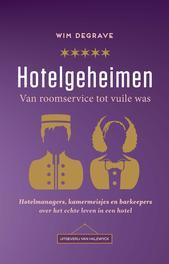 Hotelgeheimen van roomservice tot vuile was, Wim, Ebook