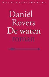 De waren roman, Daniël Rovers, Paperback