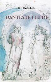 Danteske liefde. bekentenissen van een twijfelaar, Hoffschulte, Ben, Paperback