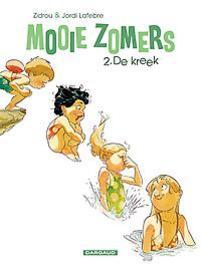 MOOIE ZOMERS 02. DE KREEK MOOIE ZOMERS, Zidrou, Paperback