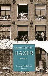 Hazer. Jeroen Thijssen, Paperback