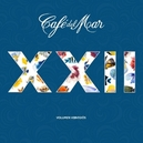CAFE DEL MAR 22 SELECTED BY...