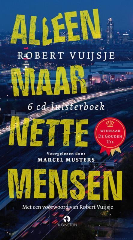 Alleen maar nette mensen ROBERT VUIJSJE luisterboek, Vuijsje, Robert, onb.uitv.