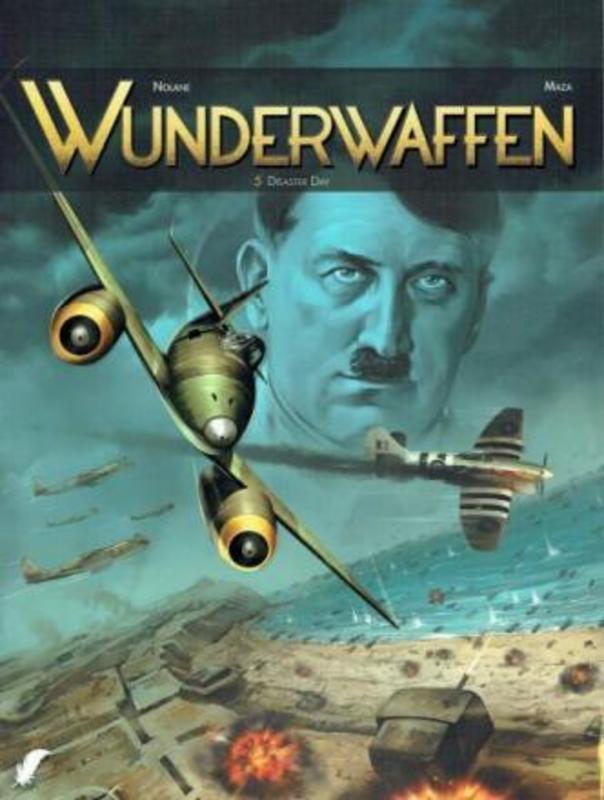 WUNDERWAFFEN 05. DISASTER DAY WUNDERWAFFEN, Nolane, Richard D., Paperback