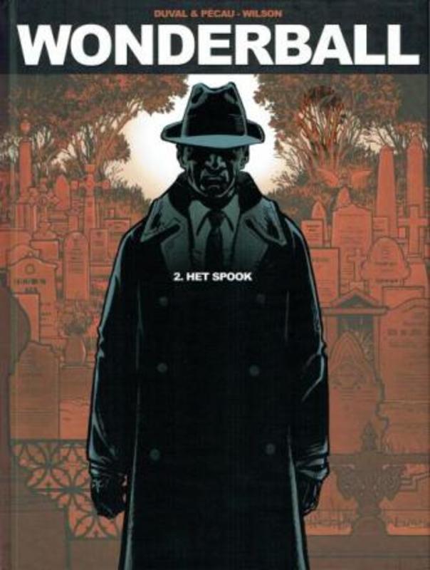 Wonderball 2 Het spook (Duvall, Pécau, Wilson, Fernandez) 56 p.Hardcover Wonderwall, BKST