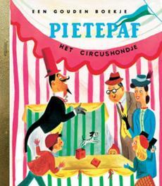 Pietepaf het circushondje GOUDEN BOEKJES SERIE Gouden Boekje, Kunhardt, Dorothy, Book, misc