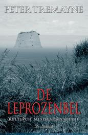De leprozenbel ZUSTER FIDELMA, TREMAYNE, PETER, Paperback