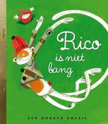 Rico is niet bang GOUDEN BOEKJES SERIE