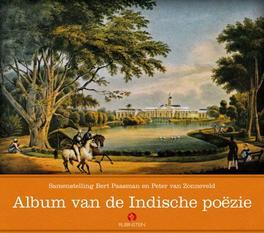 Album van de Indische poezie .. POEZIE + CD // BERT PAASMAN & PETER VAN ZONNEVELD Poëziebloemlezing met cd, Bert Paasman, Book, misc