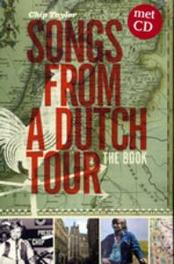 SONGS FROM A DUTCH TOUR.. .. +BOOK// PAPERBACK, 176 PAGES CHIP TAYLOR, Paperback