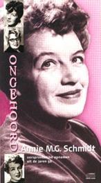 Ongehoord Annie M.G. Schmidt OORSPRONKELIJKE OPNAMEN UIT DE JAREN 50 oorsponkelijke opnamen jaren '50, AUDIOBOOK, Luisterboek