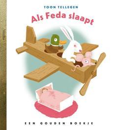 Als Feda slaapt GOUDEN BOEKJES SERIE Gouden Boekjes, KINDERBOEKEN, onb.uitv.