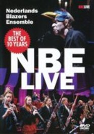 Nederlands Blazers Ensemble - The Best Of 10 Years Nbe Live