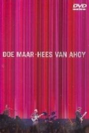 HEES VAN AHOY *PAL/REGION 0, 210 MIN. LIVE, CLIPS, BACKSTAGE...* DVD, DOE MAAR, DVDNL