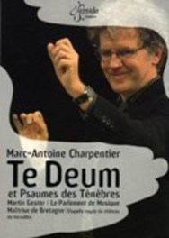 TE DEUM & PSAUMES DES TEN LE PARLEMENT DE MUSIQUE/MARTIN GESTER DVD, M.A. CHARPENTIER, DVDNL
