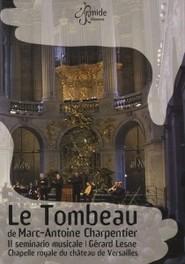 LE TOMBEAU IL SEMINARIO MUSICALE DVD, M.A. CHARPENTIER, DVDNL