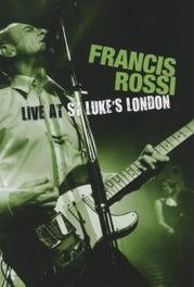 Francis Rossi - Live At St. Luke's London