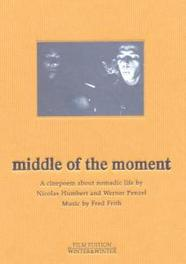 MIDDLE OF THE MOMENT NTSC/ALL REGIONS/W/NICOLAS HUMBERT/WERNER PENZEL DVD, MOVIE, DVD