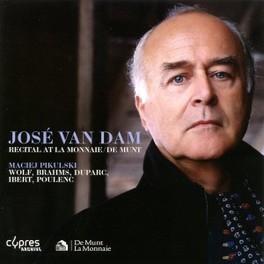 RECITAL AT LA MONNAIE JOSE VAN DAM, CD