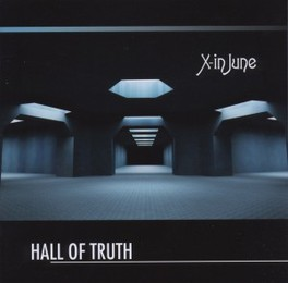HALL OF TRUTH X-IN JUNE, CD