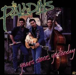 YEARS SINCE YESTERDAY Audio CD, PALADINS, CD