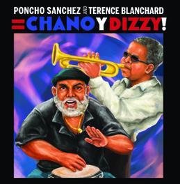 CHANO & DIZZY PONCHO/BLANCHARD SANCHEZ, CD