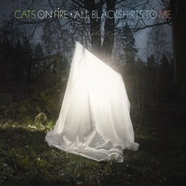 ALL BLACKSHIRTS TO ME CATS ON FIRE, Vinyl LP