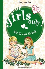 De g van geluk For girls only, Van Aar, Hetty, Paperback