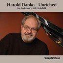 UNRICHED W/HAROLD DANKO/JAY ANDERSON/JEFF HIRSHFIELD