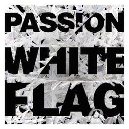 PASSION:WHITE FLAG PASSION, CD