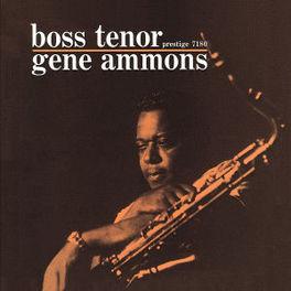 BOSS TENOR (RVG EDITION) RUDY VAN GELDER REMASTERS Audio CD, GENE AMMONS, CD